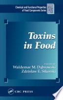 """""""Toxins in Food"""" by Waldemar M. Dabrowski, Zdzislaw E. Sikorski"""