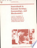 Sourcebook in Forensic Serology  Immunology  and Biochemistry Book