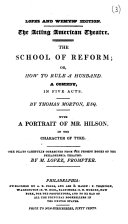 The school of reform  or  How rule a husband  a comedy  Lopez and Wemyss  ed