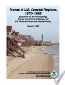 Trends In U S Coastal Regions 1970 1998 Addendum To The Proceedings Trends And Future Challenges For U S National Ocean And Coastal Policy August 1999