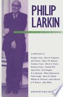 Philip Larkin The Man And His Work