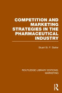 Competition and Marketing Strategies in the Pharmaceutical Industry
