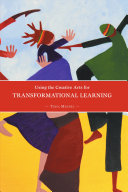 Using the Creative Arts for Transformational Learning