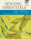 Sewing Essentials Serger Techniques