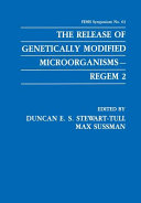 The Release of Genetically Modified Microorganisms   REGEM 2 Book PDF