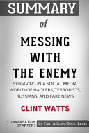 Summary of Messing with the Enemy by Clint Watts