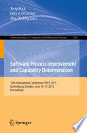 Software Process Improvement and Capability Determination  : 15th International Conference, SPICE 2015, Gothenburg, Sweden, June 16-17, 2015. Proceedings
