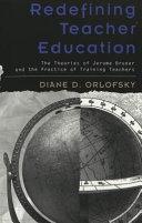 Redefining Teacher Education