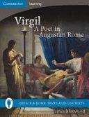 Virgil  A Poet in Augustan Rome