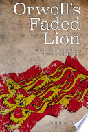 Orwell s Faded Lion