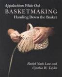 Appalachian White Oak Basketmaking