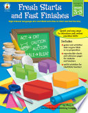 Fresh Starts and Fast Finishes  Grades 3   5