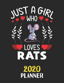 Just a Girl Who Loves Rats 2020 Planner