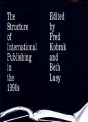 The Structure Of International Publishing In The 1990s Book PDF
