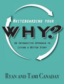 Whiteboarding Your Why