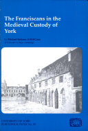 The Franciscans in the Medieval Custody of York