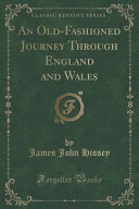An Old-Fashioned Journey Through England and Wales (Classic Reprint)