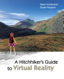 A Hitchhiker s Guide to Virtual Reality