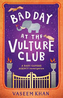 Bad Day at the Vulture Club Baby Ganesh Agency
