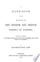 A Hand book of the History of the Spanish and French Schools of Painting