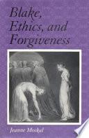 Blake Ethics And Forgiveness