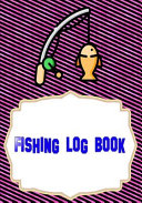 Fishing Log Book Fishing