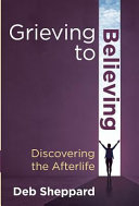 Pdf Grieving to Believing