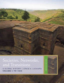 Societies, Networks, and Transitions, Volume 1: To 1500