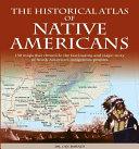 Historical Atlas of Native Americans Book PDF