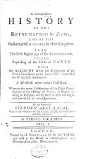 A Compendious History of the Reformation in France and of the Reformed Churches in that Kingdom