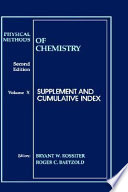 Physical Methods of Chemistry  Supplement and Cumulative Index