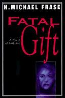 Fatal Gift