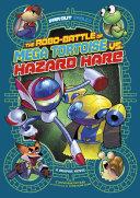 The Robo-battle of Mega Tortoise vs. Hazard Hare [Pdf/ePub] eBook