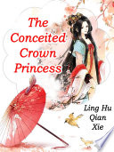 The Conceited Crown Princess