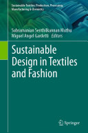 Sustainable Design in Textiles and Fashion