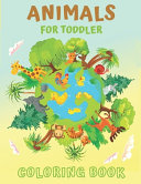 Animals for Toddler Coloring Book