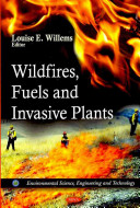 Wildfires  Fuels and Invasive Plants