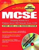 MCSE Designing Security for a Windows Server 2003 Network (Exam 70-298)