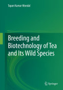 Breeding and Biotechnology of Tea and its Wild Species