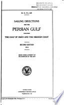 Sailing Directions for the Persian Gulf, Including the Gulf of Oman and the Mekrán Coast