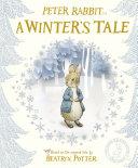 Peter Rabbit: A Winter's Tale Pdf/ePub eBook