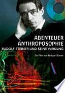 Abenteuer Anthroposophie