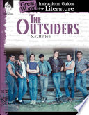 The Outsiders: An Instructional Guide for Literature