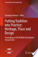 Putting Tradition into Practice  Heritage  Place and Design