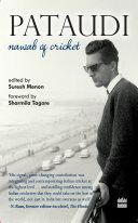 Pataudi - Nawab Of Cricket