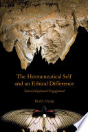 The Hermeneutical Self and an Ethical Difference Book