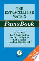 The Extracellular Matrix Factsbook