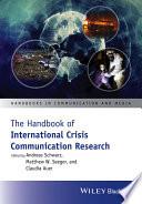 The Handbook of International Crisis Communication Research