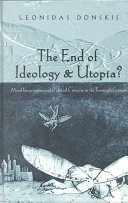 The End of Ideology & Utopia?