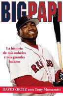 Big Papi (Spanish edition)